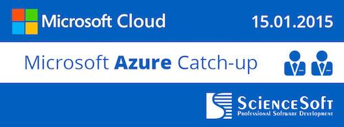 Microsoft Azure Catch-up